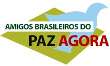 Brazilian Friends of PEACE NOW – Amigos Brasileiros do PAZ AGORA